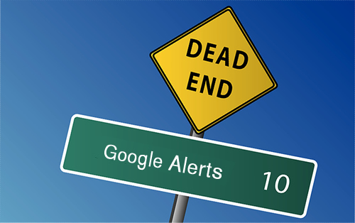 Google Alerts Dead End