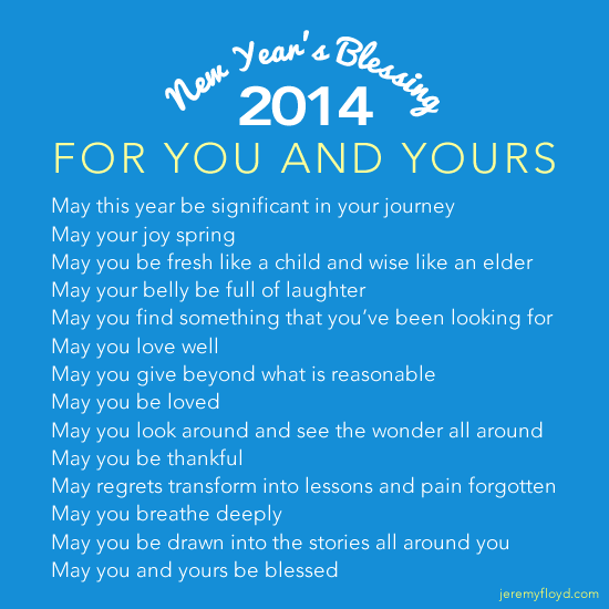 New Year\'s Blessing - 2014 - Jeremy Floyd