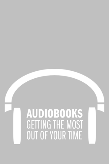 Maximizing Audiobooks
