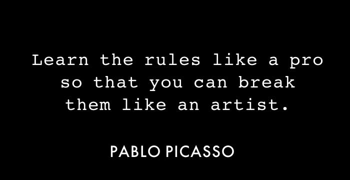 Break the Rules like an Artist